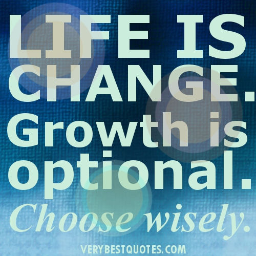 Changes picture quotes - Life changing sayings with image - Change ___