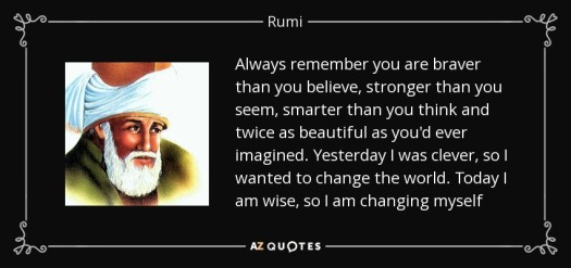 quote-always-remember-you-are-braver-than-you-believe-stronger-than-you-seem-smarter-than-rumi-139-3-0373
